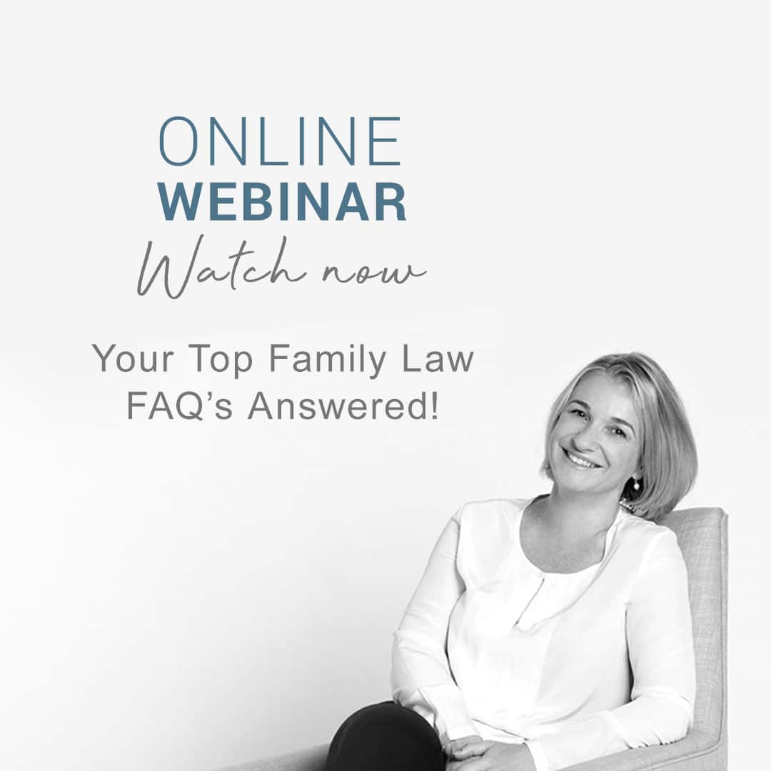 Webinar Transcript: Your Top Family Law FAQ's Answered!